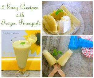 3 Ways to Use Frozen Pineapple