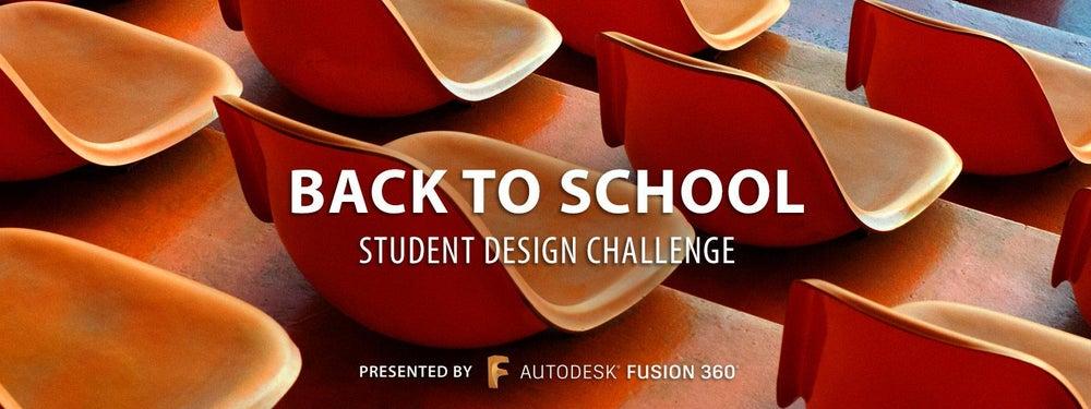 Back to School: Student Design Challenge