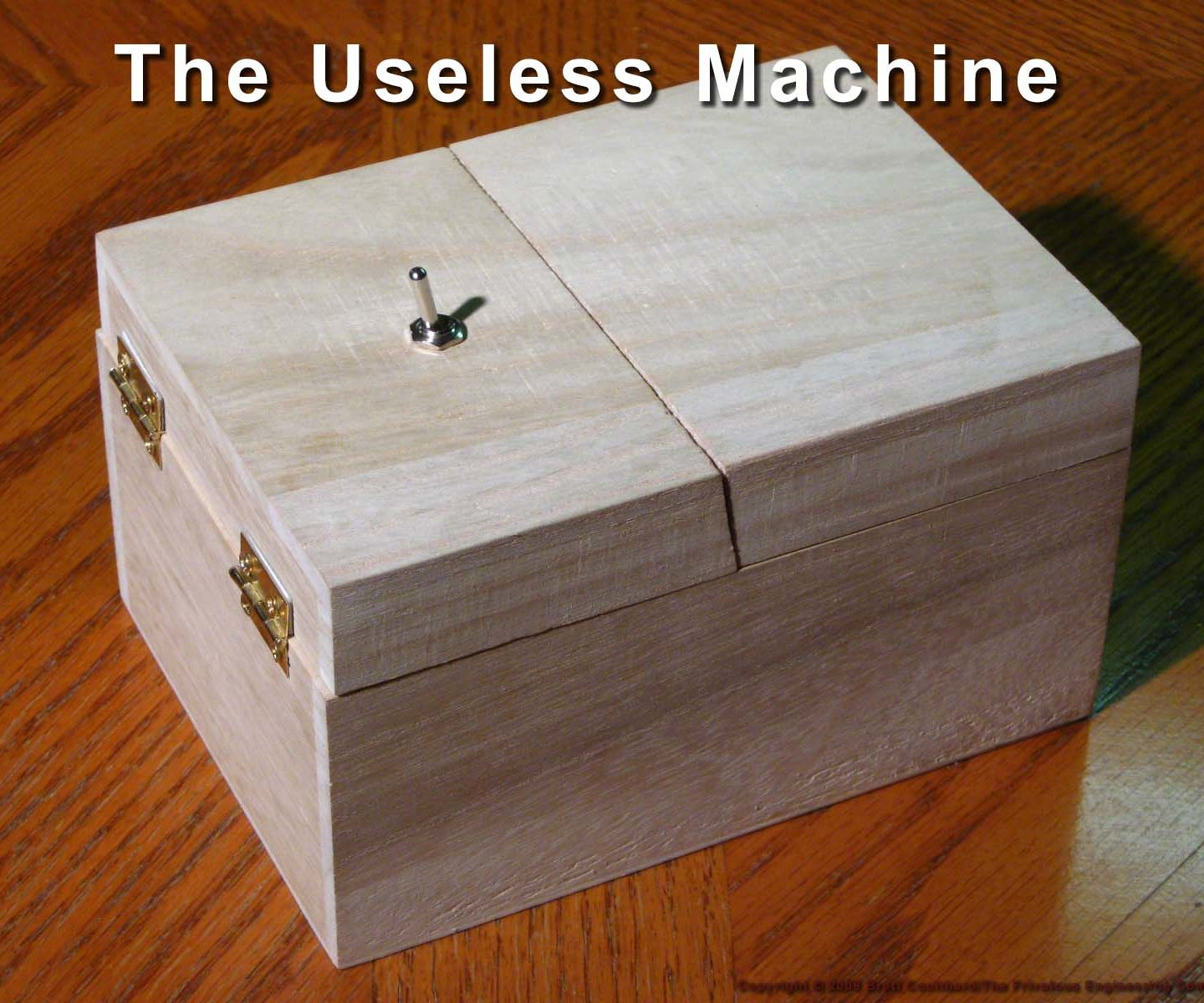 The Most Useless Machine EVER!