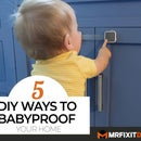 Top 5 DIY Ways to Babyproof Your Home