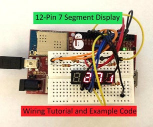 12-Pin 7 Segment Display Wiring Tutorial