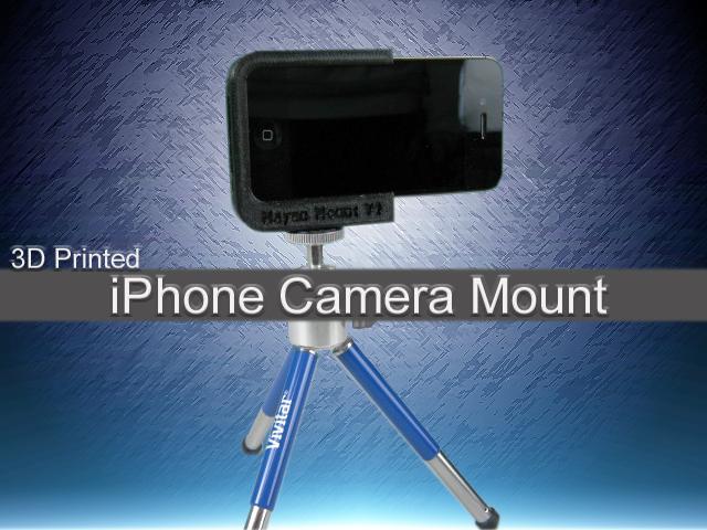 3D Printed IPhone Camera Mount