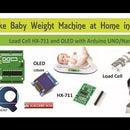 How to Make Baby Weight Machine Using Arduino Nano, HX-711 Load Cell and OLED 128X64 || Calibration of HX-711