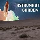Astronaut's Garden