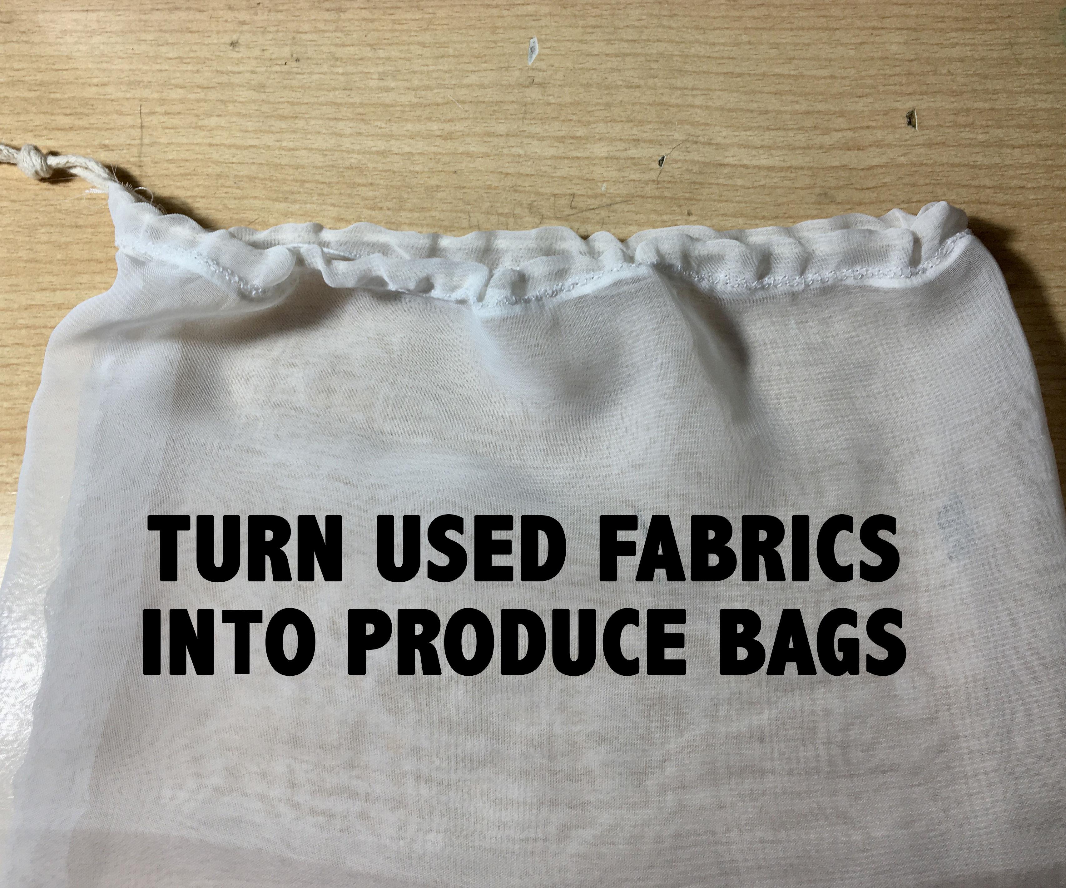 TURN USED FABRICS INTO PRODUCE BAGS