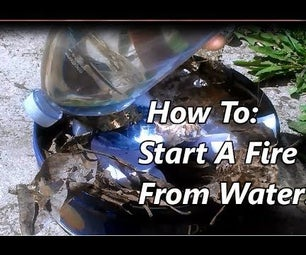 How To: Lite Fire With Only Botteld Water...