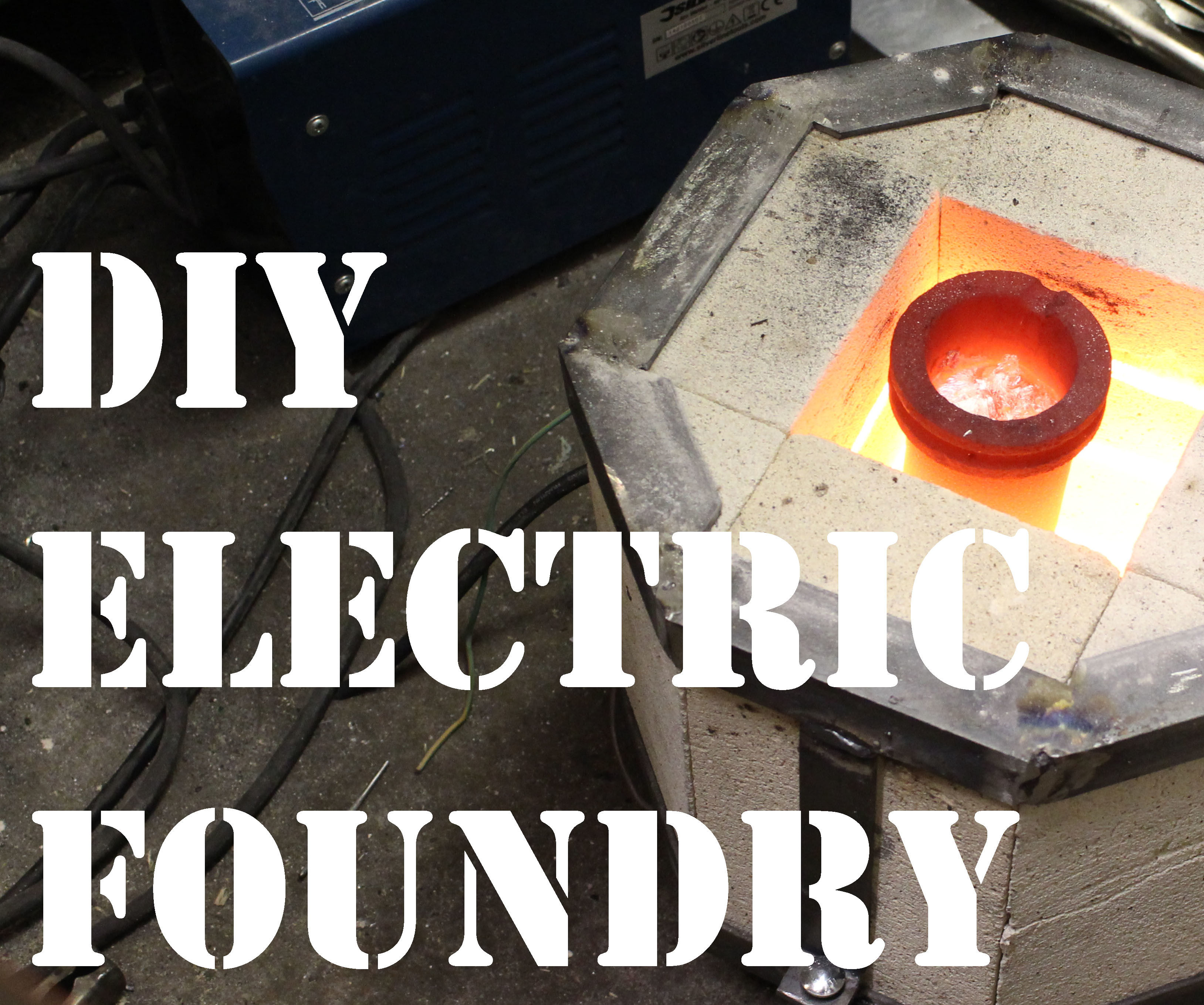 How to Make an Electric Foundry From Metal Casting