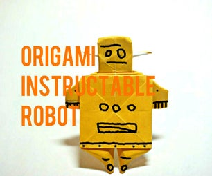 Origami Instructable Robot