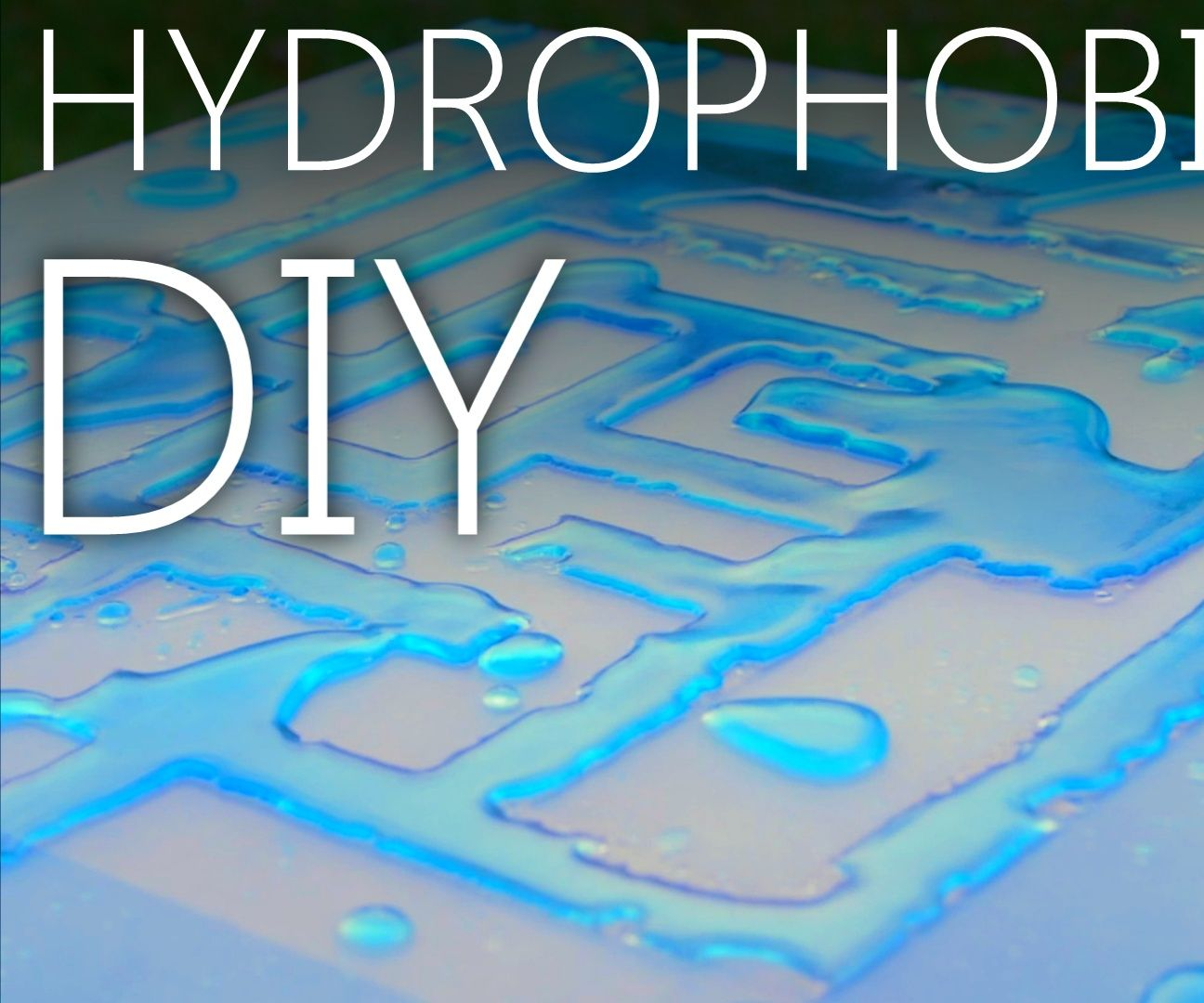 Make Your Own Never Wet/Ultra Ever Dry (Hydrophobic Coating)