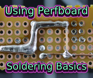 Using Perfboard | Soldering Basics