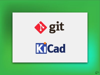 The Tools: KiCad and Git