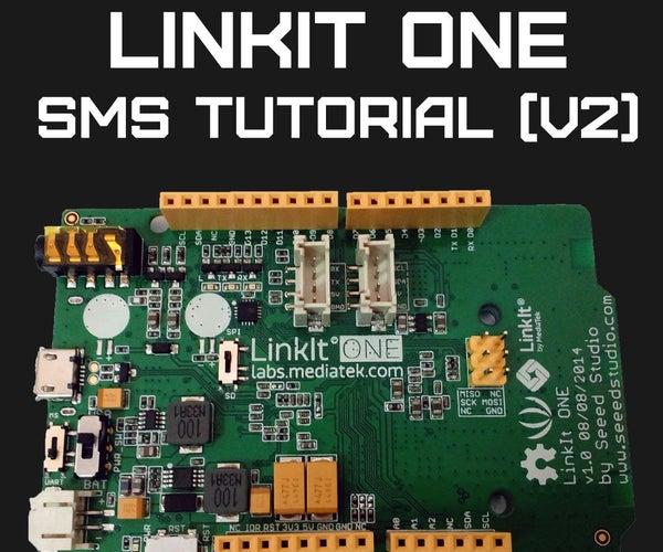 LinkIt ONE SMS Tutorial V2