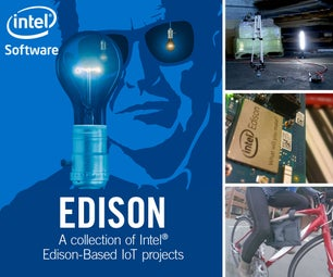 COLLECTION | Intel® Edison Projects