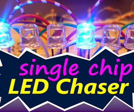 LED Chaser ( Single Chip Circuit )