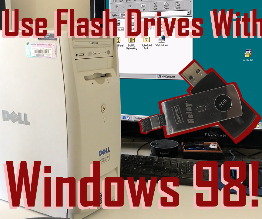 How to Use USB Drives With Windows 98