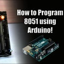 How to Program 8051 Using Arduino!