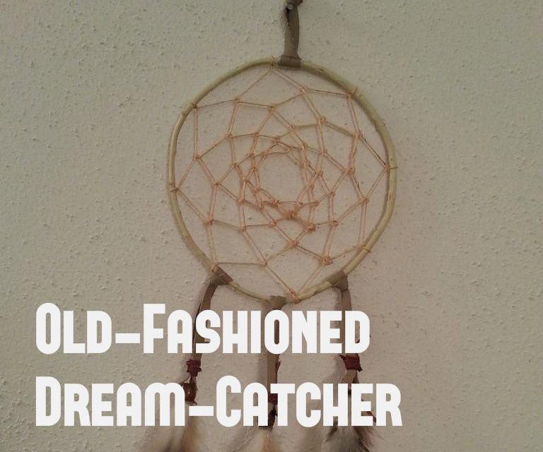 Old-Fashioned Dream-Catcher