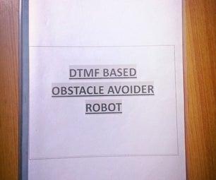 DTMF BASED OBSTACLE AVOIDER ROBOT