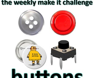 Weekly Make It Challenge: Buttons