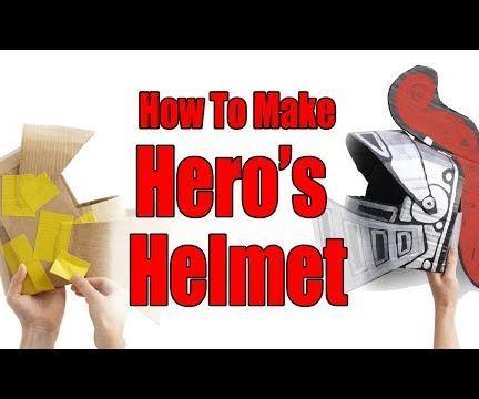 How to Make Hero's Helmet