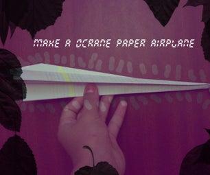 ''Ocrane Paper Airplane ''