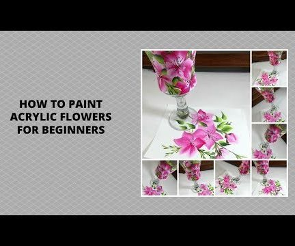 HOW TO PAINT ACRYLIC FLOWERS FOR BEGINNERS