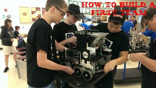 How to Start a FIRST Robotics Team