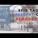 Arduino MFRC522 Tutorial – Is RFID Tag Present or Removed?