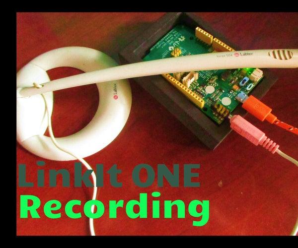 LinkIt ONE Voice Recorder