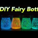 DIY Fairy Bottle (Glow Bottle)