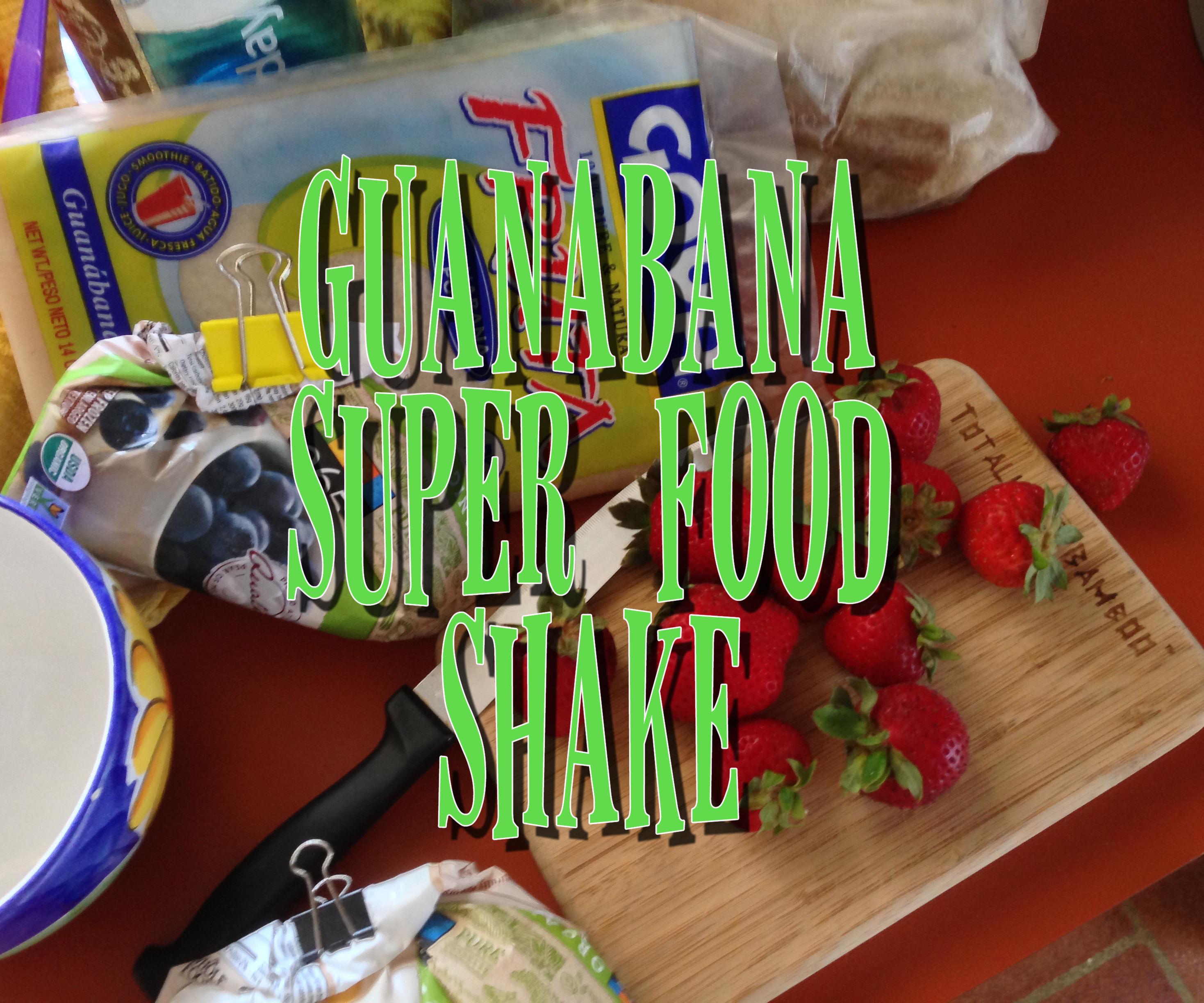 Guanabana - Super Food Shake