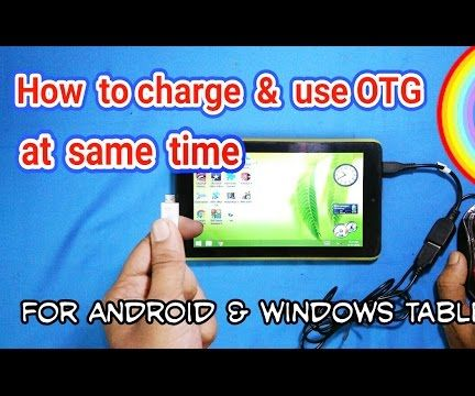 Charge & Use OTG at Same Time in Taplet Pc