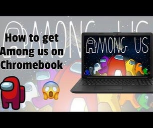 How to Get Among Us on Chromebook
