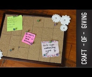 DIY Frame Pin Board | Craft of Giving