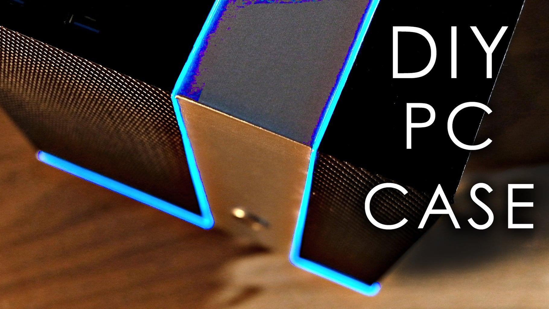 DIY PC Case