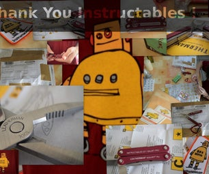 Thank You Instructables!