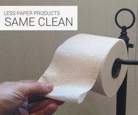 较少的纸产品。同样干净!