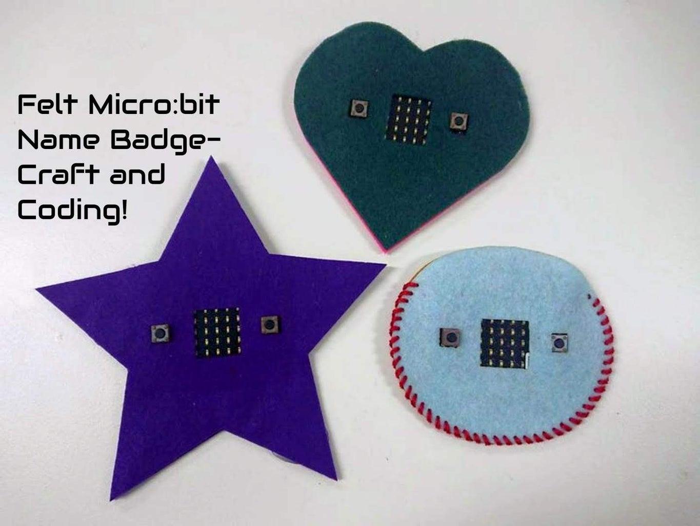 Felt Micro:bit Name Badge - Craft + Coding!