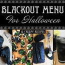 Blackout Menu for Halloween