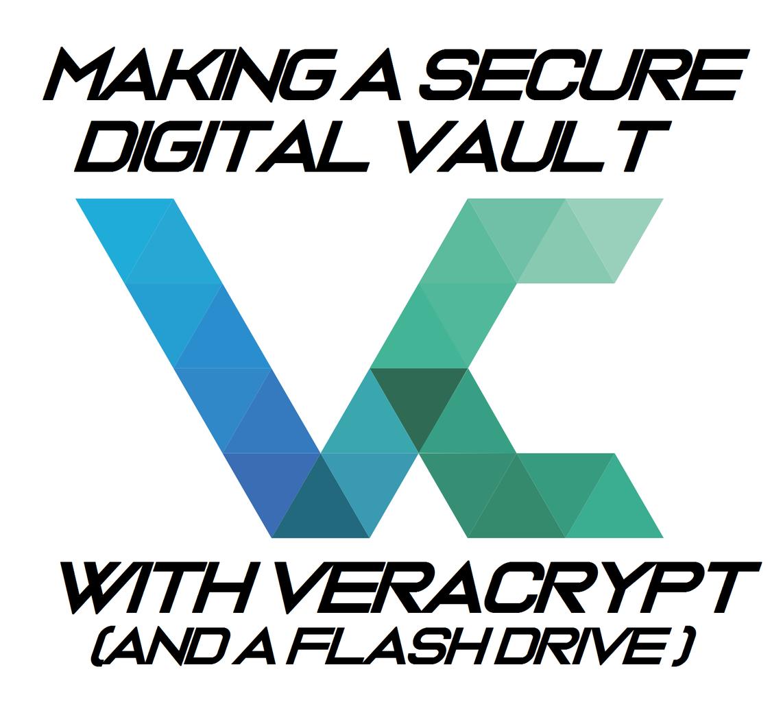 Making a Secure Digital Vault