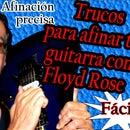Trucos Para Afinar Tu Guitarra Con Floyd Rose
