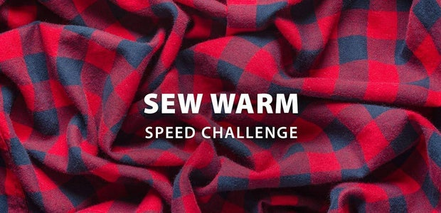 Sew Warm Speed Challenge