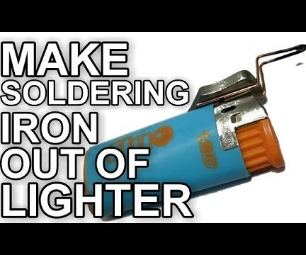 Make Soldering Iron Out Of Lighter