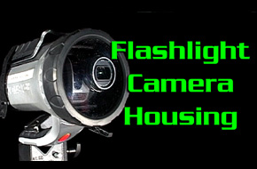 $15 Flashlight Camera Housing