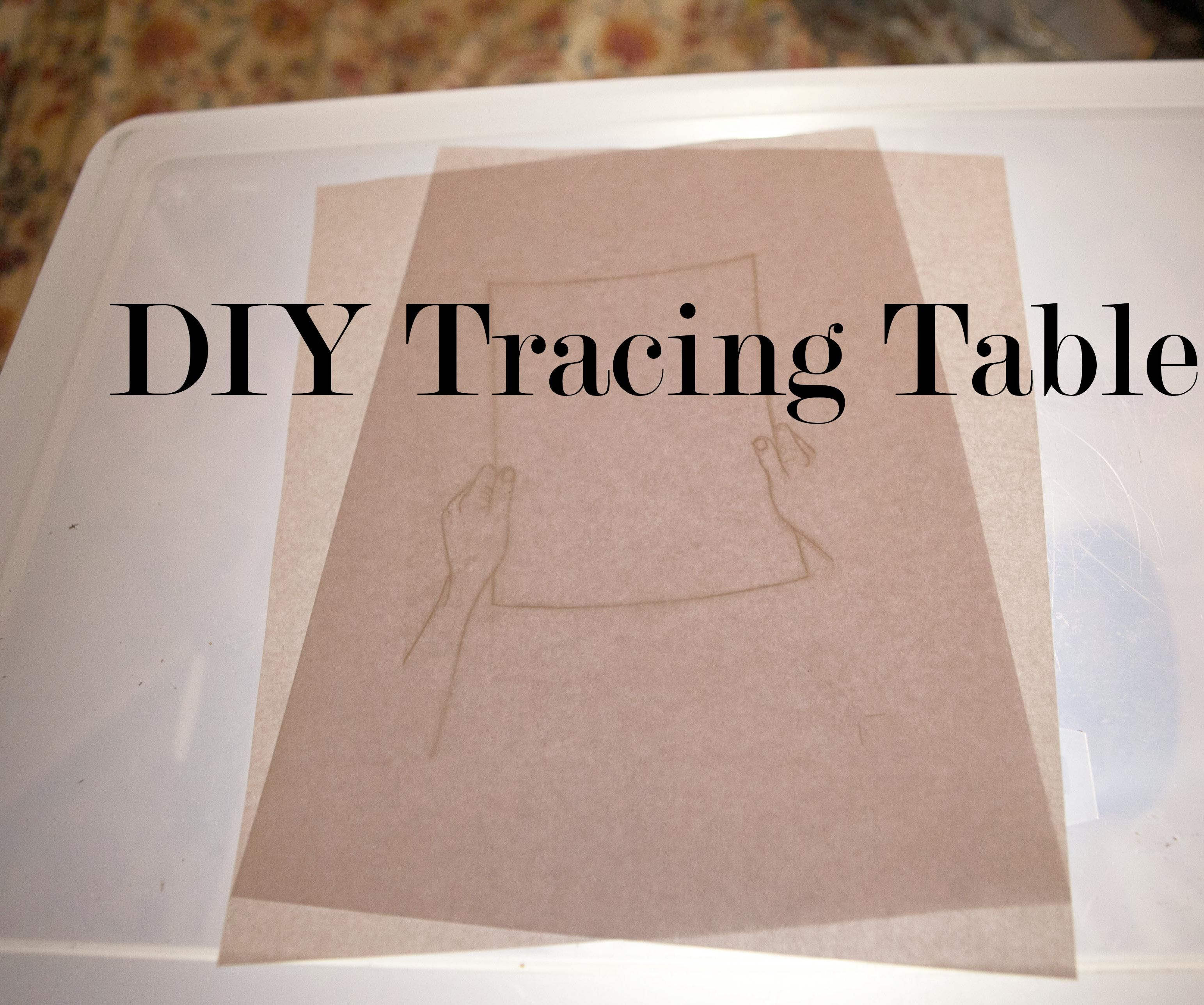 DIY Tracing Table