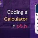 Coding a Calculator in P5.js