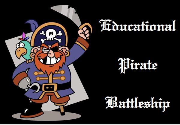 Educational Pirate Battleship