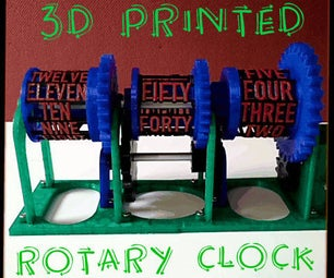 3D Printed Rotary Clock