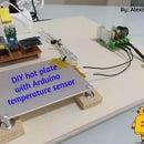 DIY Hot Plate With Arduino Temperature Sensor