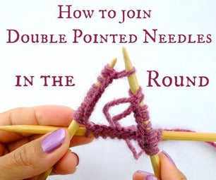 How to Join Double Pointed Needles in the Round